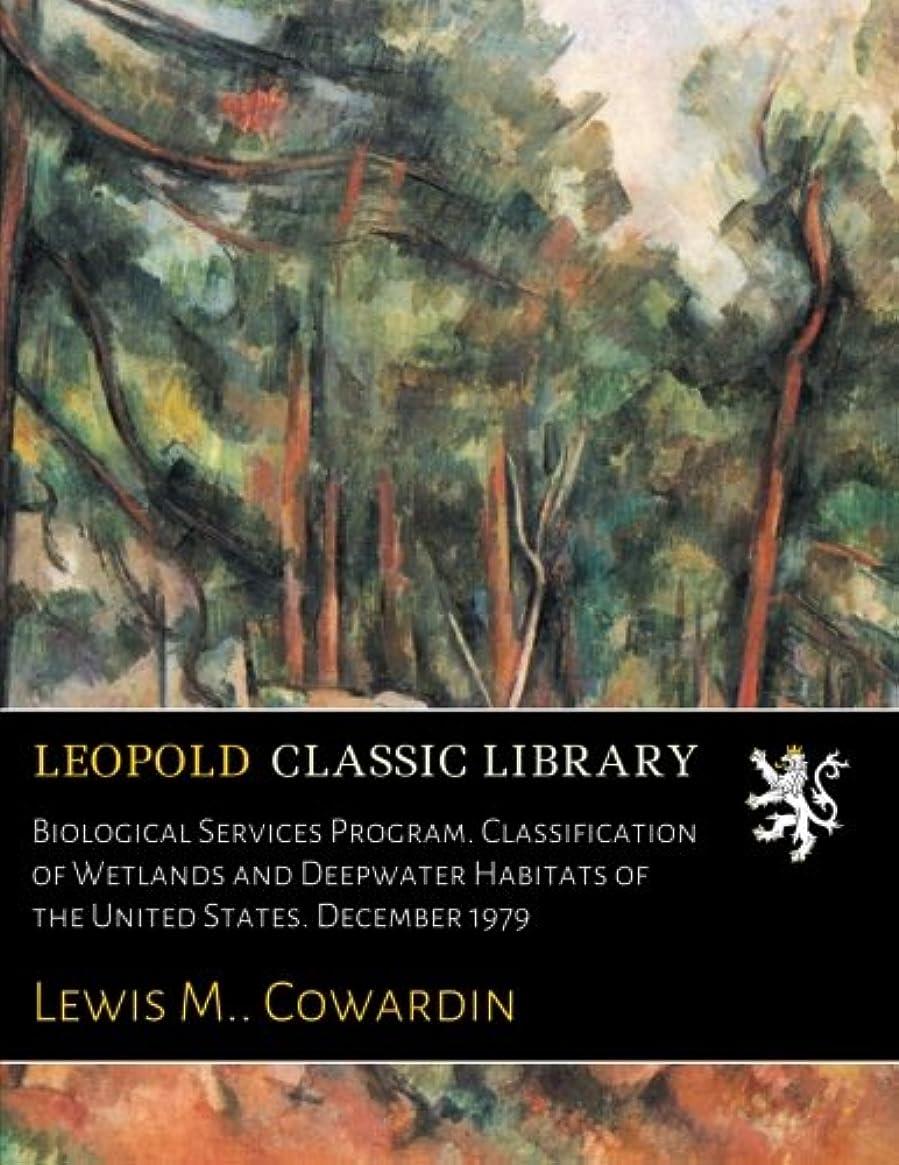 群衆計算傾向Biological Services Program. Classification of Wetlands and Deepwater Habitats of the United States. December 1979