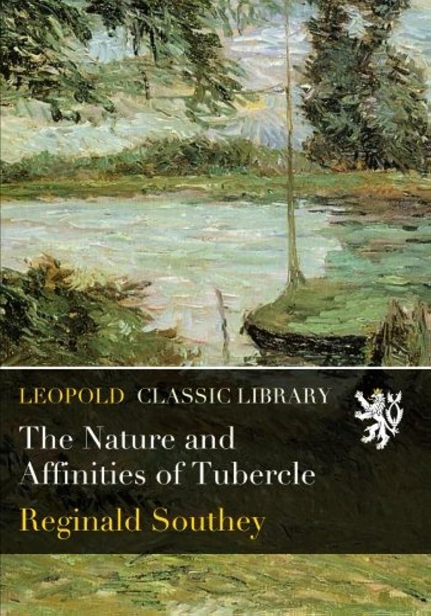 待って重要なプレゼンテーションThe Nature and Affinities of Tubercle