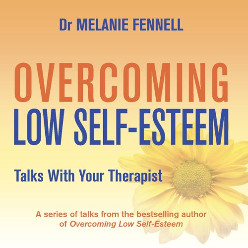Overcoming Low Self-Esteem audiobook cover art