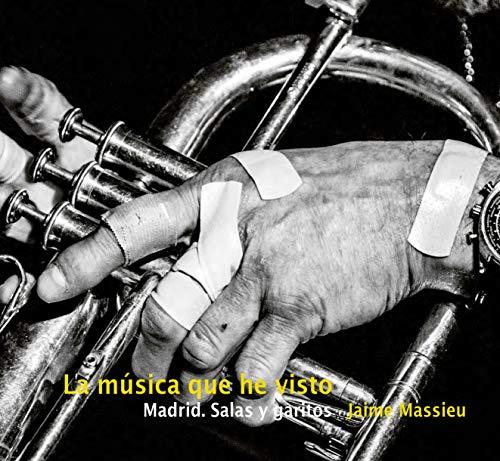 La música que he visto: Madrid. Salas y garitos