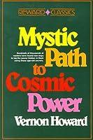 The Mystic Path to Cosmic Power (Reward classics)