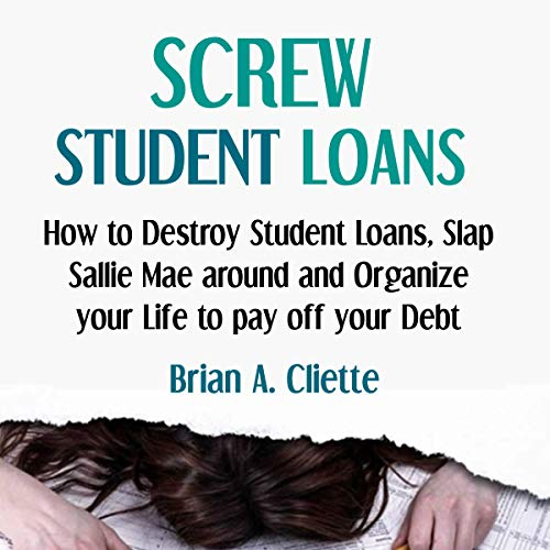Screw Student Loans audiobook cover art