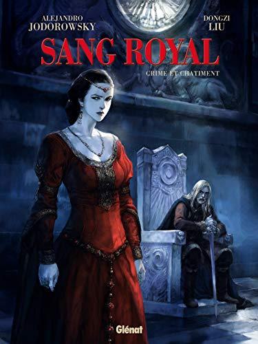 Sang Royal - Tome 02 : Crime et châtiment (French Edition)