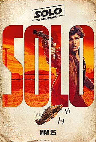 Solo : A Star Wars Story – Han Solo – U.S Movie Wall Poster Print - 30cm x 43cm / 12 inches x 17 inches
