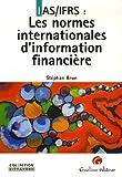 IAS/IFRS - Les normes internationles d'information financière