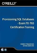Provisioning SQL Databases- Exam 70-765 Certification Training - Training DVD