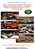 New Product and Process Innovation (NPPI): Professionally Designed and Produced Quality Toys: Innovative Toy Designs at the American International Toy Fair,