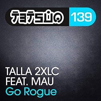 Go Rogue (Taipei 101 Mix)