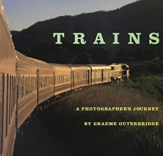 Trains: A Photographer's Journey