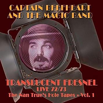 Translucent Fresnel Live 72/73 (The Nan Trues Hole Tape Vol.1)