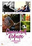 Changement d'équipe (Grover Beach Team Book 1) (French Edition)