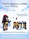 Climb Against The Odds: Mount McKinley (Breast Cancer Fund)