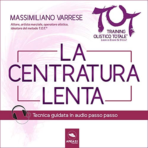 La Centratura lenta audiobook cover art