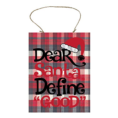 Red Plaid Dear Santa Define Good Printed Wood Sign