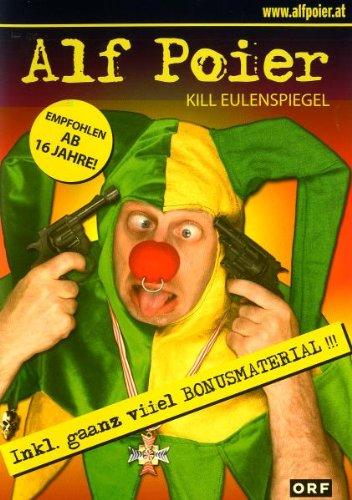 Alf Poier - Kill Eulenspiegel