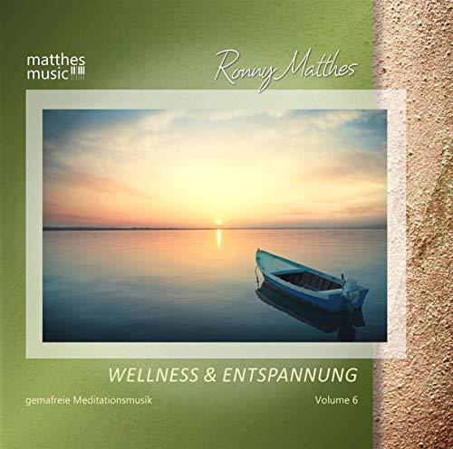 Wellness & Entspannung, Vol.6 - Gemafreie christliche Meditationsmusik & Entspannungsmusik