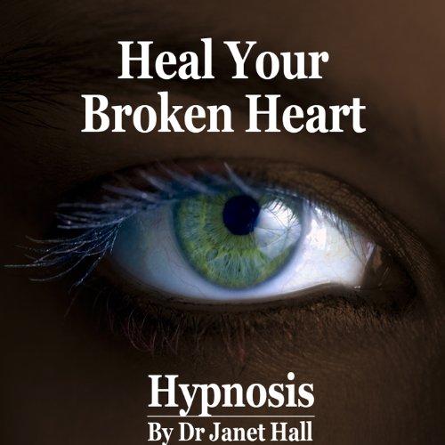 Heal Your Broken Heart audiobook cover art