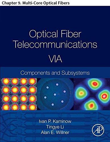 Optical Fiber Telecommunications VIA: Chapter 9. Multi-Core Optical Fibers (Optics and Photonics) (English Edition)