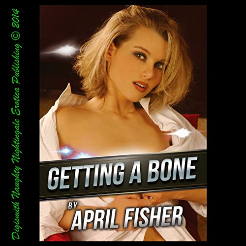 Getting a Bone: An Erotic Romance audiobook cover art