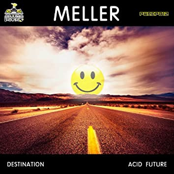 Destination Acid Future
