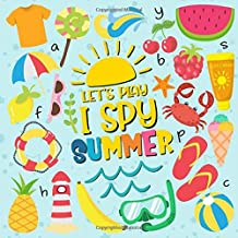 Let's Play I Spy Summer: A Fun Picture Puzzle Book for 2-5 Year Olds girls and boys Adding Up Book,Interactive Picture Book for Preschoolers and Toddlers (Summer Activity Book)