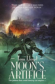 Moon's Artifice (Empire of a Hundred Houses Series Book 1) by [Tom Lloyd]