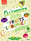 Le Calendrier 2020 des fruits et légumes de saison