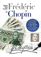 Chopin (New Illustrated Lives of Great Composers)