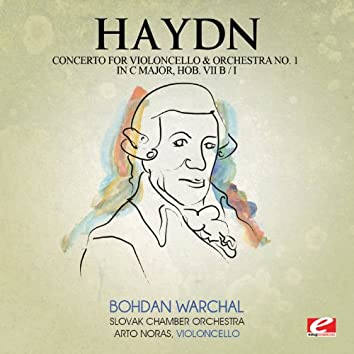 Haydn: Concerto for Violoncello and Orchestra No. 1 in C Major, Hob. VIIb:I (Digitally Remastered)