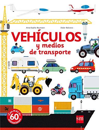 Vehículos y medios de transporte (El libro de...)