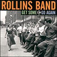 Get Some Go Again by Rollins Band (2000-02-22)