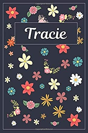 Tracie: Lined Writing Notebook with Personalized Name | 120 Pages | 6x9 | Flowers