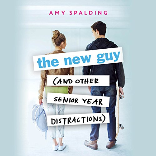 The New Guy (and Other Senior Year Distractions) audiobook cover art