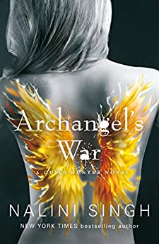 Archangel's War: Guild Hunter Book 12 (The Guild Hunter Series) by [Nalini Singh]