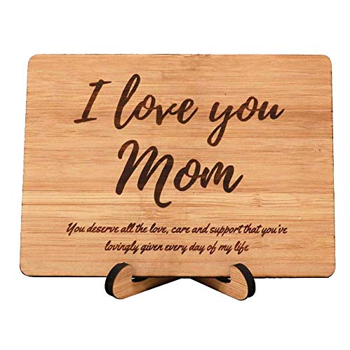 Zuaart I Love You Mom handmade greeting card wooden bamboo -You deserve all the love, care and support that you�ve lovingly given day of my life Mother's Day gifts Anniversary