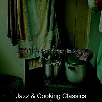 Joyful Backdrop for Cooking