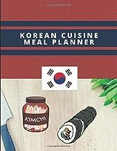 Korean Cuisine Meal Planner: Lined Journal For Korean Recipe Planning