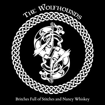 Britches Full of Stitches and Nancy Whiskey
