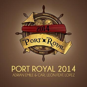 Port Royal 2014 (feat. Lopez)