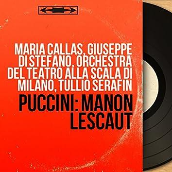 Puccini: Manon Lescaut (Mono Version)