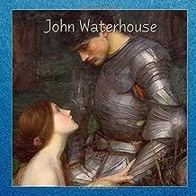 John Waterhouse (Masterpieces)
