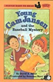 Young CAM Jansen and the Baseball Mystery (Easy-To-Read Young CAM Jansen - Level 2)