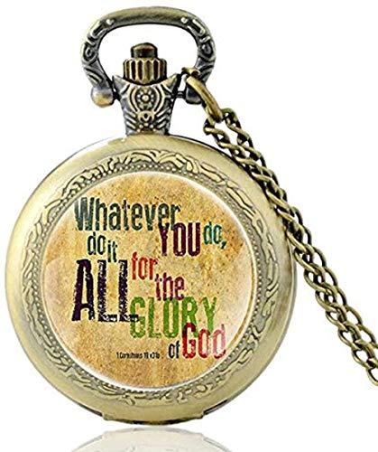 was auch Immer Sie tun, Sie tun Alles für die Herrlichkeit Gottes Bibel Zitat glauben Quarz Taschenuhr Bibel Vers Halskette Christian Party Geschenk