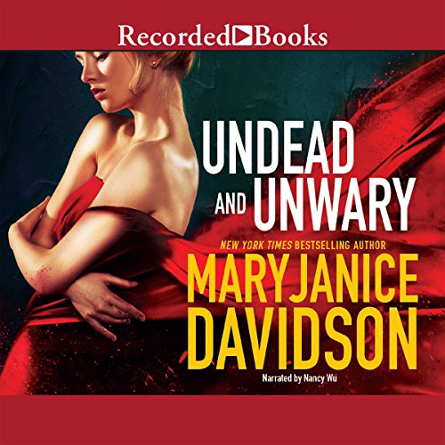 Undead and Unwary                   By:                                                                                                                                 MaryJanice Davidson                               Narrated by:                                                                                                                                 Nancy Wu                      Length: 10 hrs and 53 mins     213 ratings     Overall 4.3
