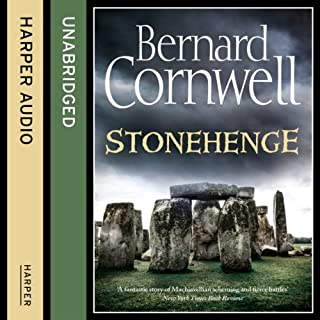 Stonehenge                   By:                                                                                                                                 Bernard Cornwell                               Narrated by:                                                                                                                                 Jonathan Keeble                      Length: 17 hrs and 43 mins     209 ratings     Overall 4.3