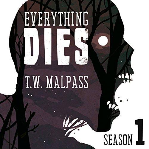 Everything Dies: Season One audiobook cover art
