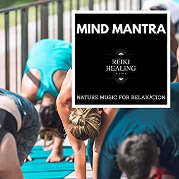 Mind Mantra - Nature Music For Relaxation