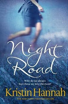 Night Road by [Kristin Hannah]
