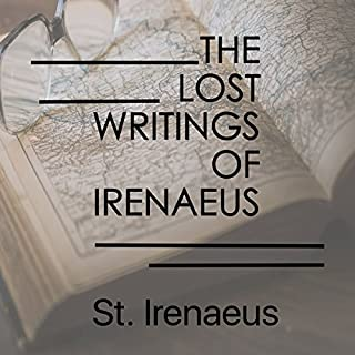 The Lost Writings of Irenaeus audiobook cover art