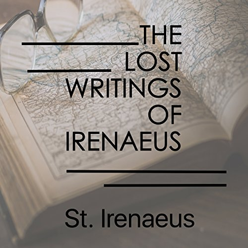The Lost Writings of Irenaeus cover art